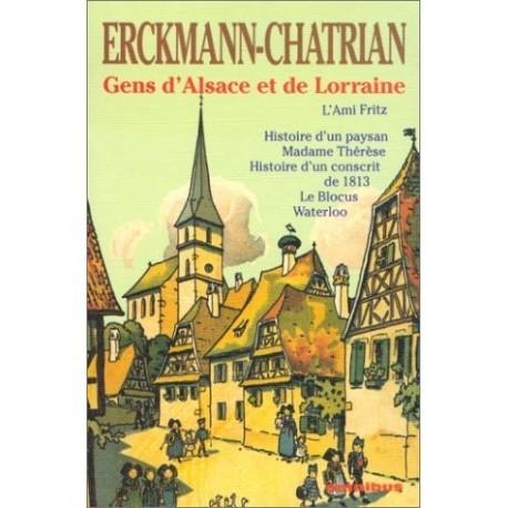 Gens d'Alsace et de Lorraine : L'Ami Fritz, Histoire d'un paysan, Madame Thérèse, Histoire d'un conscrit, Le Blocus, Waterloo