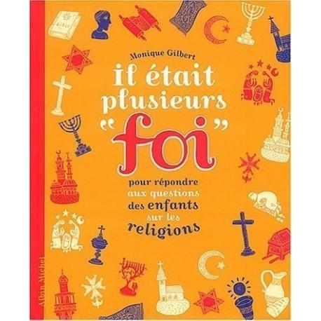 """Il était plusieurs """"foi"""" - pour répondre aux questions des enfants sur les religions Mokeit van LINDEN 9782226150387 Book"""