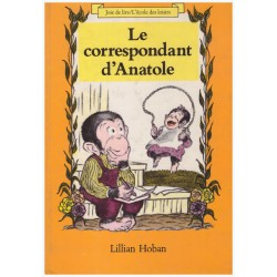 Le Correspondant d'Anatole Lillian HOBAN 9782211059756 Book