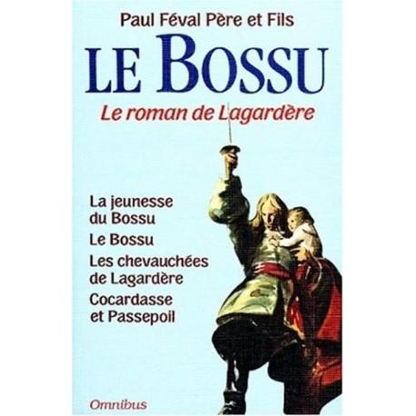 Le Bossu - le roman de Lagardère