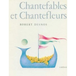 Chantefables et chantefleurs - à chanter sur n'importe quel air Ludmila Jirincova 9782700014020 Book