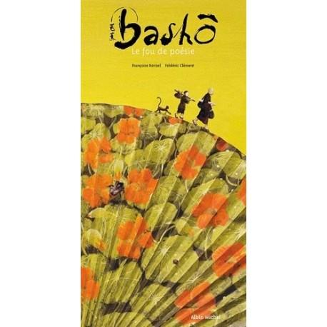 Bashô, le fou de poésie Frédéric CLEMENT 9782226193391 Book