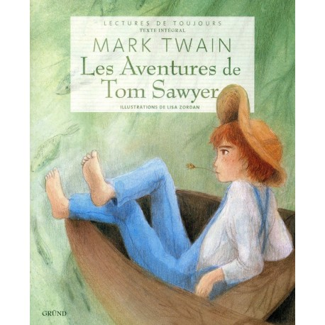 Les aventures de Tom Sawyer Lisa ZORDAN 9782700029550 Book