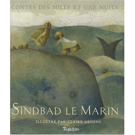 Sindbad le Marin contes des Mille et une Nuits Claire DEGANS 9782848013268 Book