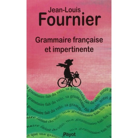 Grammaire française et impertinente Marie FOURNIER 9782228885164 Book