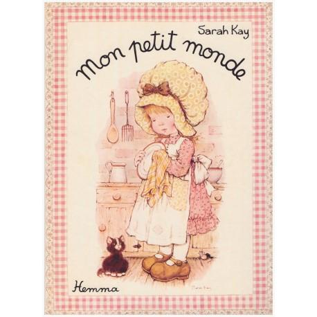 Mon petit monde Sarah KAY 9782800600048 Book