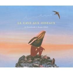 La cave aux oiseaux Bruno GIBERT 9782748506488 Book
