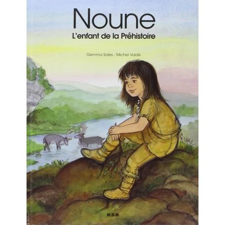 Noune - l'enfant de la préhistoire Gemma SALES 9782907899635 Book