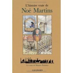 L'histoire vraie de Noé Martins
