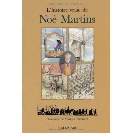 L'histoire vraie de Noé Martins Maurice POMMIER 9782070563852 Book
