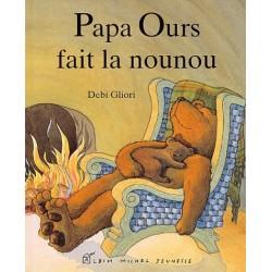 Papa Ours fait la nounou Debi GLIORI 9782226066886 Book