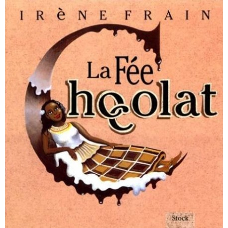 La Fée Chocolat Laurent BERMAN 9782234045408 Book