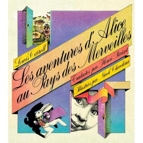 Les aventures d'Alice au pays des merveilles Nicole Claveloux 9782246001386 Book