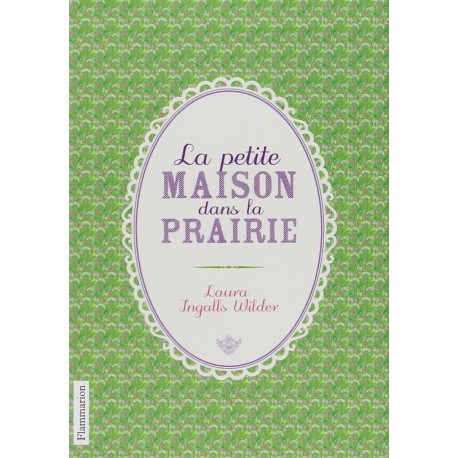 La Petite maison dans la prairie 9782081268678 Book