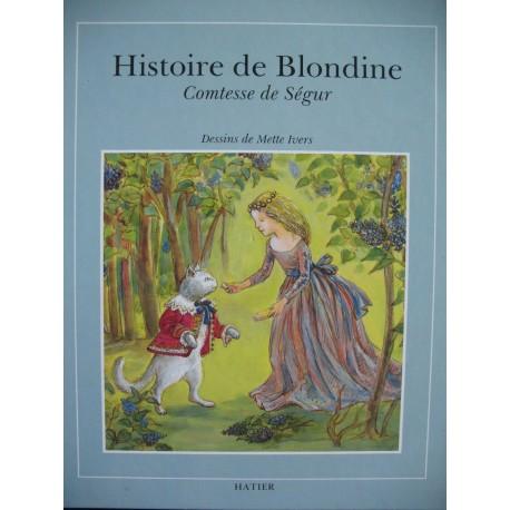 Histoire de Blondine Mette IVERS 9782218022234 Book