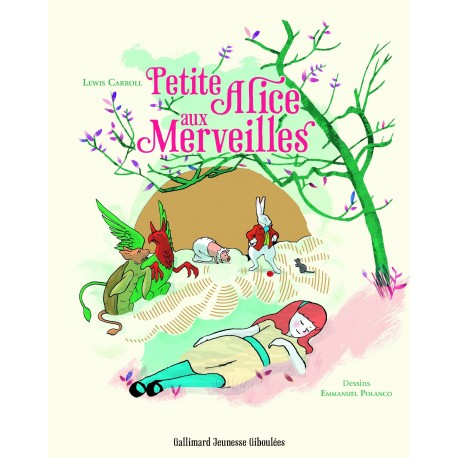 Petite Alice aux merveilles CARROLL Lewis POLANCO Emmanuel Gallimard 9782070646142