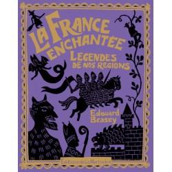 La France enchantée - Légendes de nos régions Collectif 9782732442143 Book