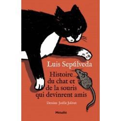 Histoire du chat et de la souris qui devinrent amis Joëlle JOLIVET 9782864249108 Book