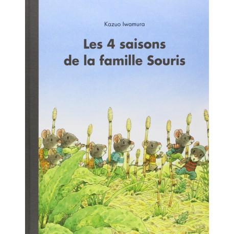 Les 4 saisons de la famille Souris Kazuo IWAMURA 9782211215428 Book