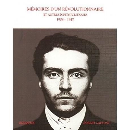 Mémoires d'un révolutionnaire et autres écrits politiques, 1908-1947 9782221092507 Book