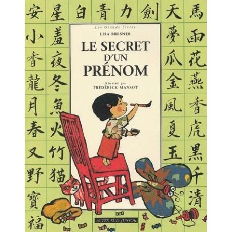 Le secret d'un prénom Frédérick MANSOT 9782742741403 Book