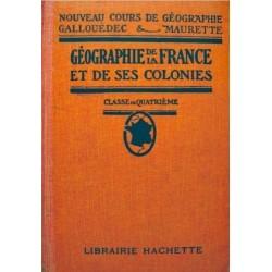 Géographie de la France et de ses colonies Classe de quatrième Hachette 0710377710029 Book