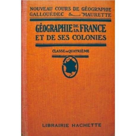 Géographie de la France et de ses colonies Classe de quatrième