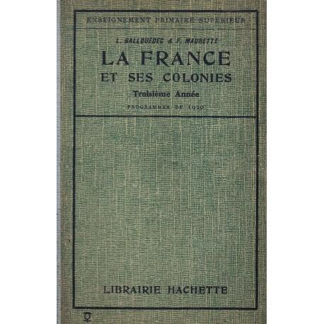 Géographie de la France et de ses colonies Classe de quatrième Hachette 0710377710036 Book