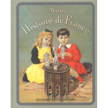 Mon Histoire de France 9782849902493 Book