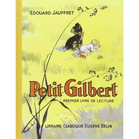 Petit Gilbert - premier livre de lecture