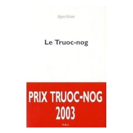 Le Truoc-nog - Roman 9782867449635 Book