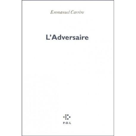 L'Adversaire CARRERE Emmanuel POL 9782867446825 Book
