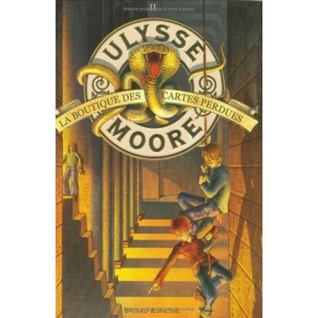 Ulysse Moore tome 2 : La boutique des cartes perdues