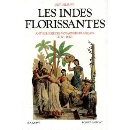 Les Indes florissantes - anthologie des voyageurs français 1750-1820 9782221065662 Book