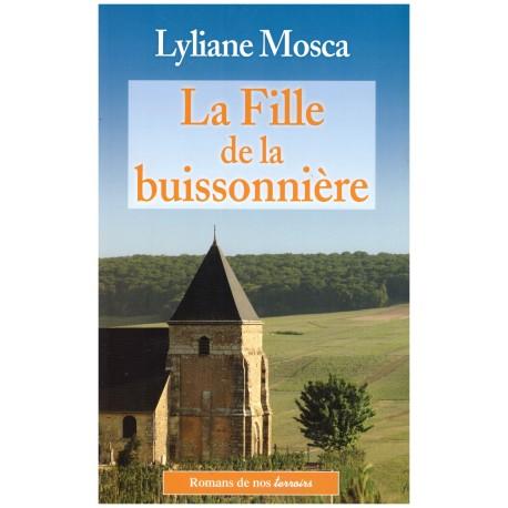 La Fille de la Buissonniere - Lyliane MOSCA - De Borée