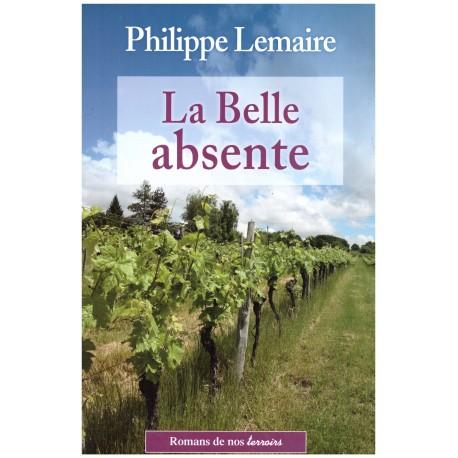 La Belle absente - Philippe LEMAIRE - De Borée