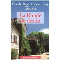 La Ronde du destin - Claude - Rose TOUATI - De Borée