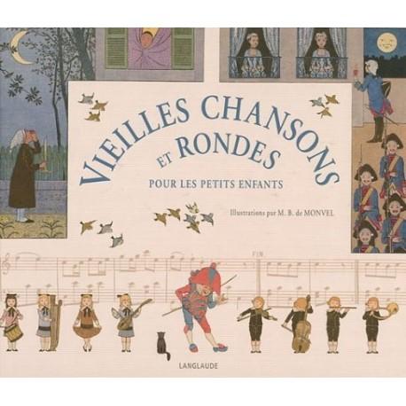 Vieilles chansons et rondes pour les petits enfants - Louis Maurice BOUTET DE MONVEL