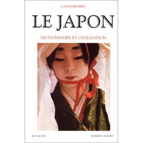 Le Japon - dictionnaire et civilisation 9782221067642 Book