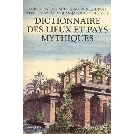 Dictionnaire des lieux et pays mythiques 9782221095423 Book