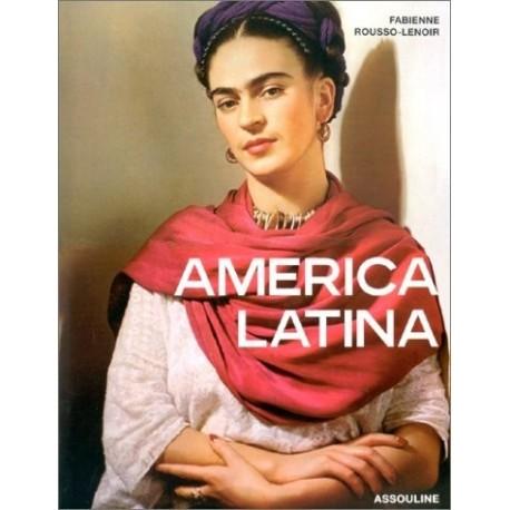 America Latina - Fabienne ROUSSO - LENOIR - Assouline
