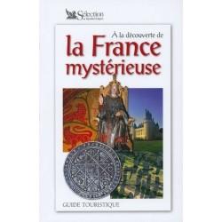 A la découverte de la France mystérieuse 9782709812504 Book