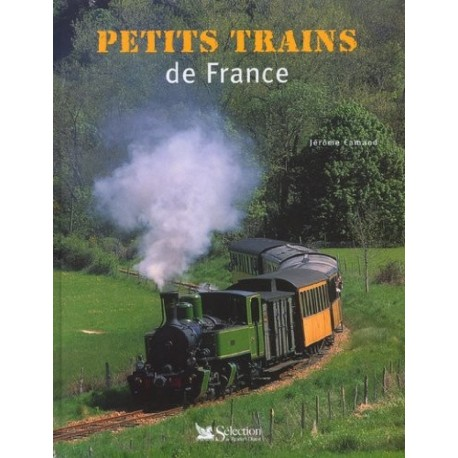 Petits trains de France CAMAND Jérôme Sélection du Reader's Digest 9782709813242 Book