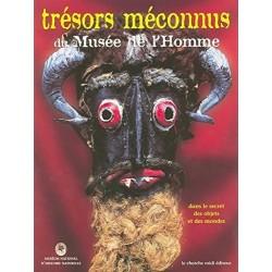 Trésors méconnus du musée de l'Homme. Dans le secret des objets et des mondes 9782862746821 Book