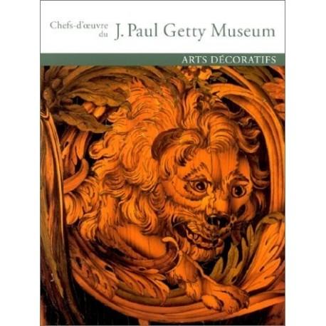 Chefs-d'oeuvre du Getty Museum - Arts décoratifs
