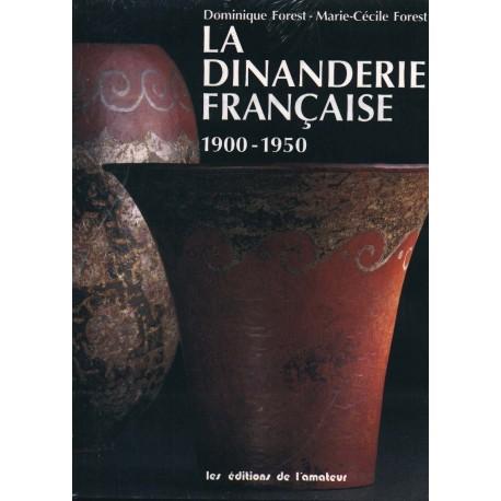 La dinanderie française 1900 - 1950 Dominique FOREST Ed de l'amateur