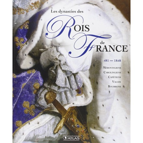 Les dynasties des rois de France 9782723497633 Book