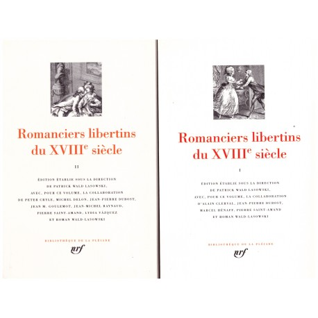 Libertins du XVIIIe siècle Editions Gallimard Bibliothèque de la Pléiade