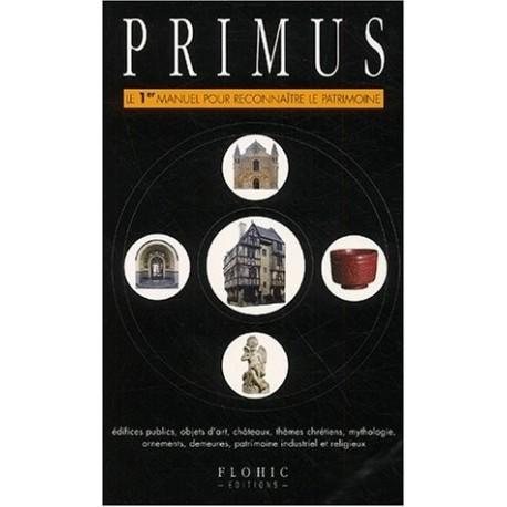 Primus - le 1er manuel pour reconnaître le patrimoine 9782842341305 Book