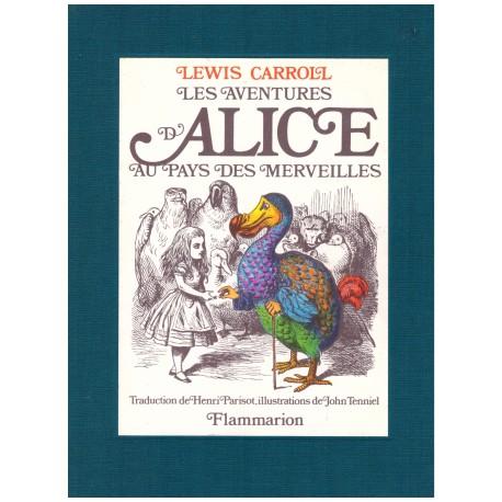 Les aventures d' Alice au pays des merveilles Lewis CARROLL John Tenniel